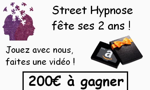 Concours 2 ans Street Hypnose